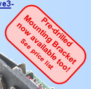 Pre-drilled Mounting Bracket now available too! See price list